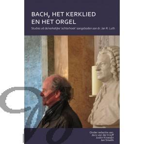 Bach, het kerklied en het orgel