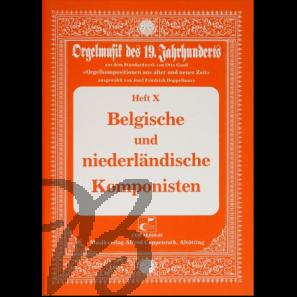Orgelmusik des 19. Jahrhunderts Heft 10: Belgische und Niederländische Komponisten