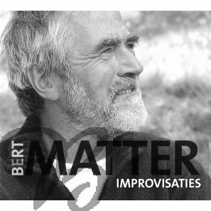 Bert Matter - Improvisaties