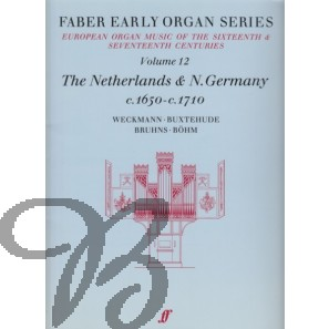 Early Organ Series Vol. 12 - The Netherlands & N.Germany (1650-1710)