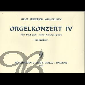 """Orgelkonzert IV """"Nun freut euch, lieben Christen gmein"""""""