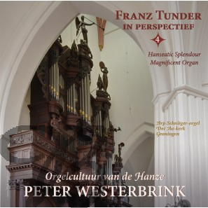 Franz Tunder in perspectief, Vol. 4 (2CD)