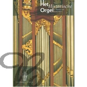 Het Historische Orgel in Nederland, Deel 15 (Supplement)