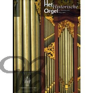 Het Historische Orgel in Nederland, Deel 13 (1894-1901)