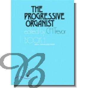 The Progressive Organist book 1