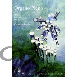 Organo Pleno deel 6: Methode voor kerkorgel - Ingelse, Christiaan (*1948)