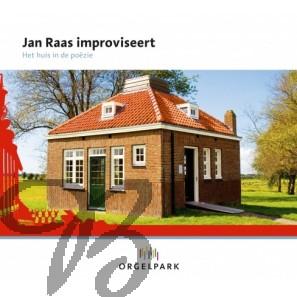 Jan Raas improviseert - Het huis in de poëzie