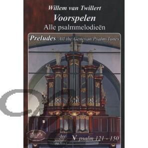 Voorspelen over alle Psalmmelodieën 5 (121-150)
