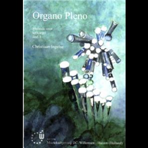 Organo Pleno deel 3: Methode voor kerkorgel - Ingelse, Christiaan (*1948)