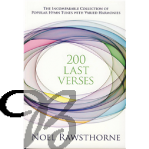 200 Last Verses - Rawsthorne, Noel