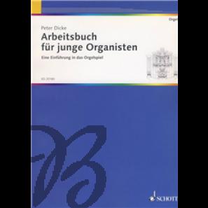 Arbeitsbuch für junge Organisten - Dicke, Peter