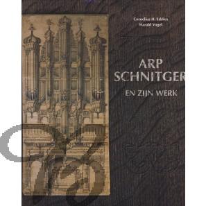 Arp Schnitger en zijn werk