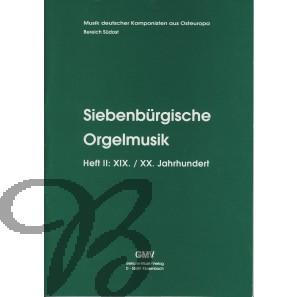 Siebenbürgische Orgelmusik 2: 19./20. Jahrhundert - Collection