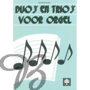 Duo's en trio's voor orgel (compleet)