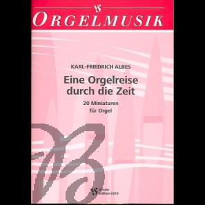 Eine Orgelreise durch die Zeit