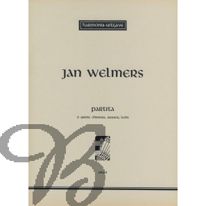 Partita 'O Grote Christus, Eeuwig Licht' - Welmers, Jan (*1937)