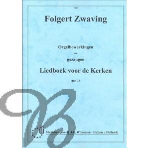 Orgelbewerkingen van Gezangen LvdK dl.13