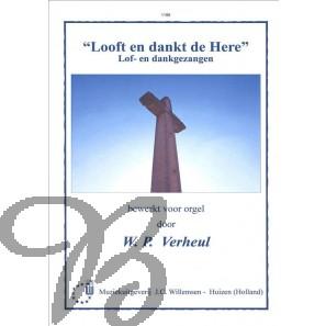 """""""Looft en dankt de Here"""", Lof- en dankgezangen"""