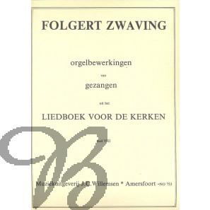 Orgelbewerkingen van Gezangen LvdK dl.8