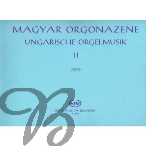 Hungarian Organ Music 2