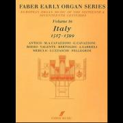 Early Organ Series Vol. 16 - Italy (1517-1599)