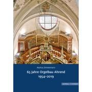 65 Jahre Orgelbau Ahrend (1954-2019)