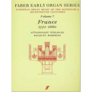 Early Organ Series Vol. 7 - France (1531-1660)