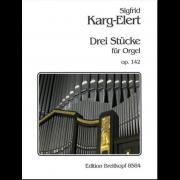 Drei Stücke für Orgel, op. 142