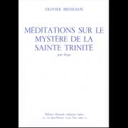 Méditations sur le mystère de la Sainte Trinité pour Orgue