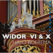 Widor VI & X - Hayo Boerema - Laurenskerk Rotterdam - Boerema, Hayo