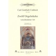 Zwölf Orgelstücke verschiedener Art