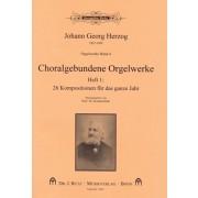 Choralgebundene Orgelwerke Heft 1