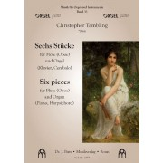 Sechs Stücke für Flöte (Oboe) und Orgel (Klavier, Cembalo)