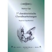 37 charakteristische Choralbearbeitungen - Steglitzer Orgelbüchlein