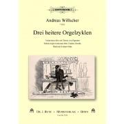 Drei heitere Orgelzyklen