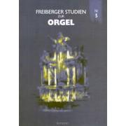 Freiberger Studien zur Orgel 5