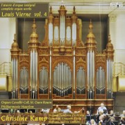 L'Oeuvre d'Orgue Intégral de Louis Vierne, Vol. IV