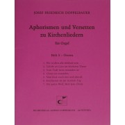 Aphorismen und Versetten zu Kirchenliedern, Heft V: Ostern