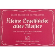 Kleine Orgelstücke alter Meister 2