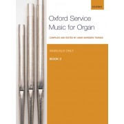 Oxford Service Music for Organ, Book 2 (Manuals only)