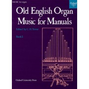 Old English Organ Music for Manuals 2