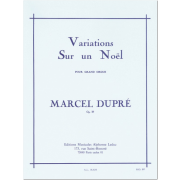 Variations sur un Noël pour Grand Orgue, op. 20