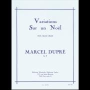 Variations sur un Noël pour Grand Orgue, op. 20