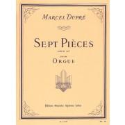 Sept Pièces opus 27 pour Orgue