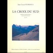 La Croix du Sud - Poème Symphonique pour Grand Orgue - opus 15