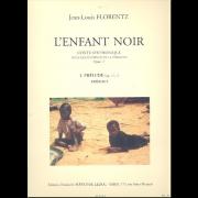L'Enfant Noir - Conte Symphonique pour grand orgue en 14 tableux - Opus 17