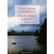 Organ Music in Russia. Band 1 - Collection
