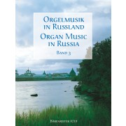 Organ Music in Russia. Band 3 - Collection