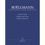 Sämtliche Orgelwerke I - Boëllmann, Léon (1862-1897)