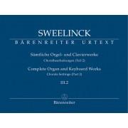 Sämtliche Orgel- und Clavierwerke III.2: Choralbearbeitungen (Teil 2)